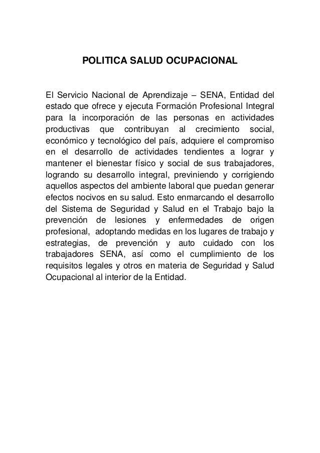 POLITICA SALUD OCUPACIONALEl Servicio Nacional de Aprendizaje – SENA, Entidad delestado que ofrece y ejecuta Formación Pro...