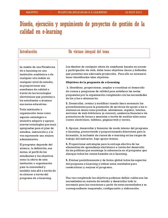 MAETTIC - POLITICAS APLICADAS A E-LEARNING - 22 NOV 2013 Diseño, ejecución y seguimiento de proyectos de gestión de la cal...