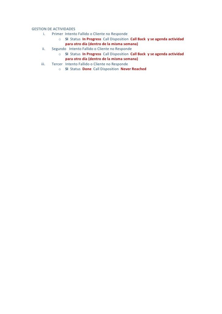 GESTION DE ACTIVIDADES       i. Primer Intento Fallido o Cliente no Responde              o SI Status In Progress Call Dis...