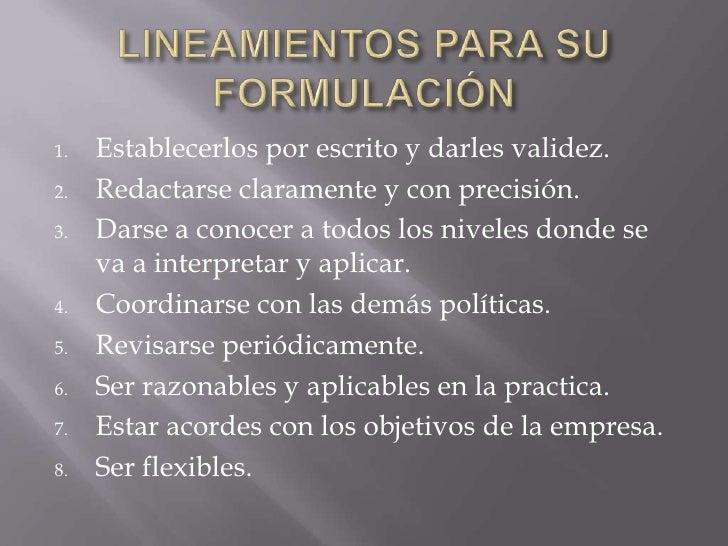 FORMULACION DE POLITICAS DE VENTAS <br />Quizás el aspecto mas importante de la planificación de una empresa es el que  <b...