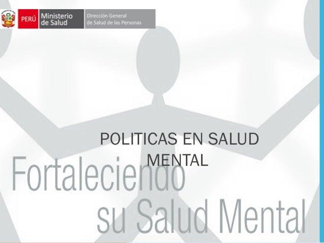 POLITICAS EN SALUDMENTAL
