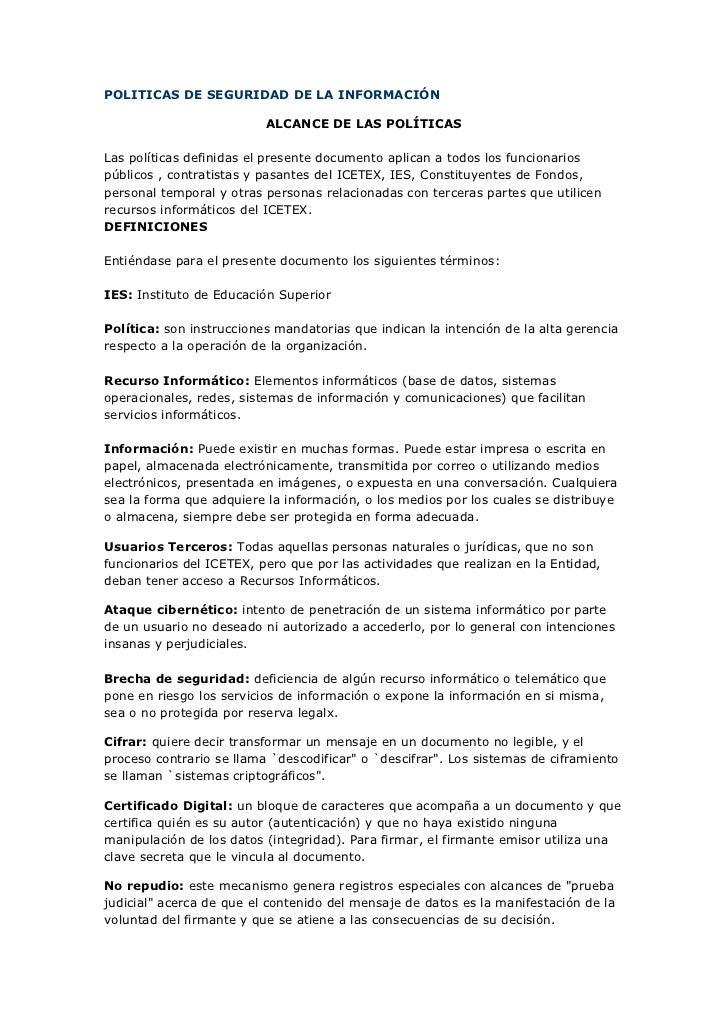 POLITICAS DE SEGURIDAD DE LA INFORMACIÓN<br />ALCANCE DE LAS POLÍTICAS<br />Las políticas definidas el presente documento ...