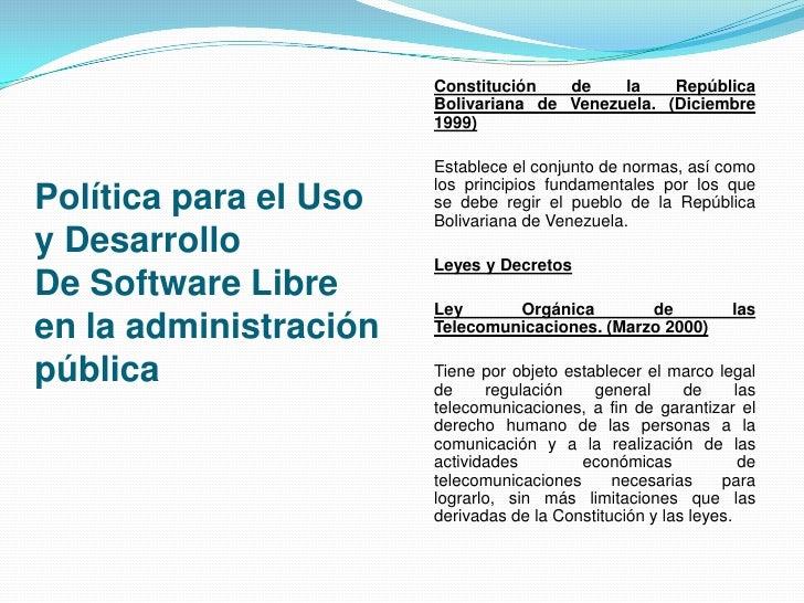 Politicas para el uso y desarrollo de software libre Slide 3