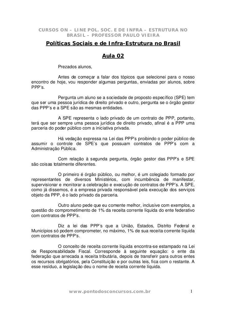 CURSOS ON – LINE POL. SOC. E DE INFRA – ESTRUTURA NO            BRASIL – PROFESSOR PAULO VIEIRA       Políticas Sociais e ...