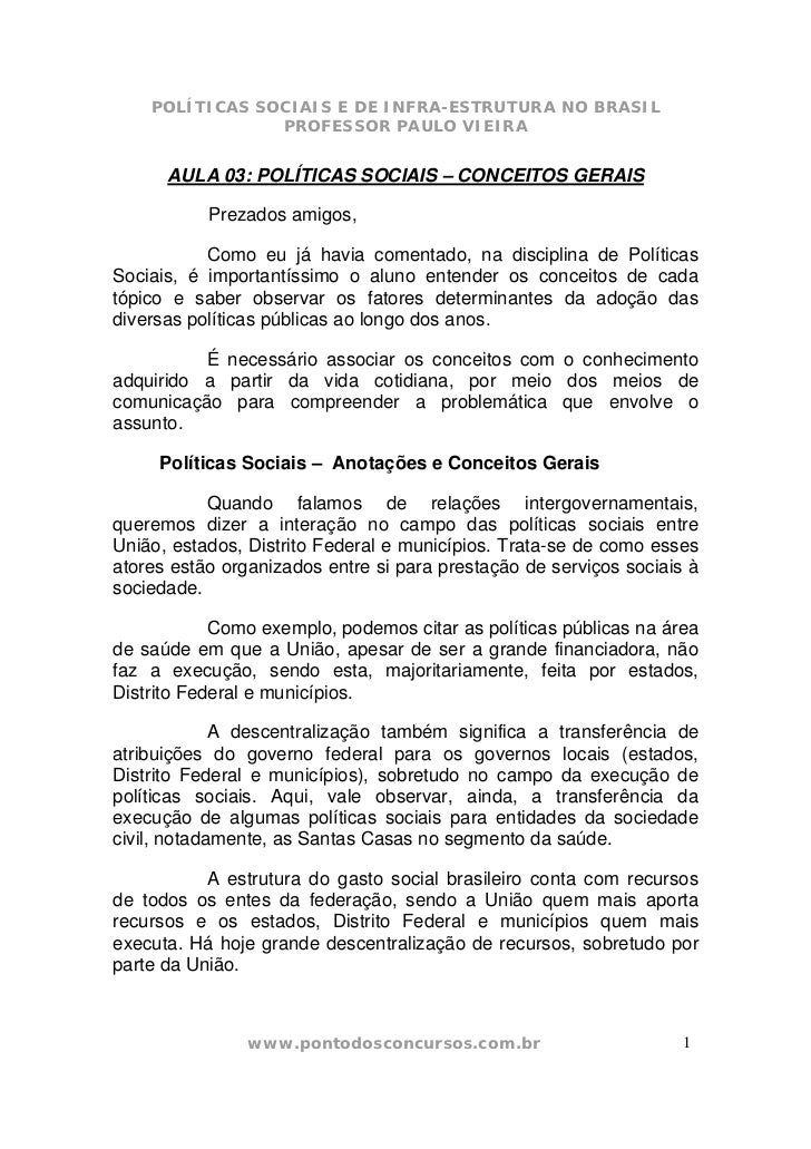 POLÍTICAS SOCIAIS E DE INFRA-ESTRUTURA NO BRASIL                PROFESSOR PAULO VIEIRA      AULA 03: POLÍTICAS SOCIAIS – C...