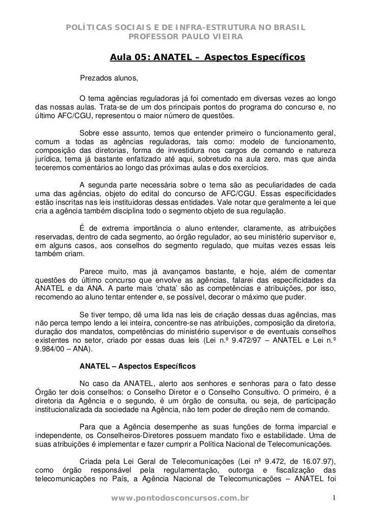 POLÍTICAS SOCIAIS E DE INFRA-ESTRUTURA NO BRASIL                     PROFESSOR PAULO VIEIRA                      Aula 05: ...