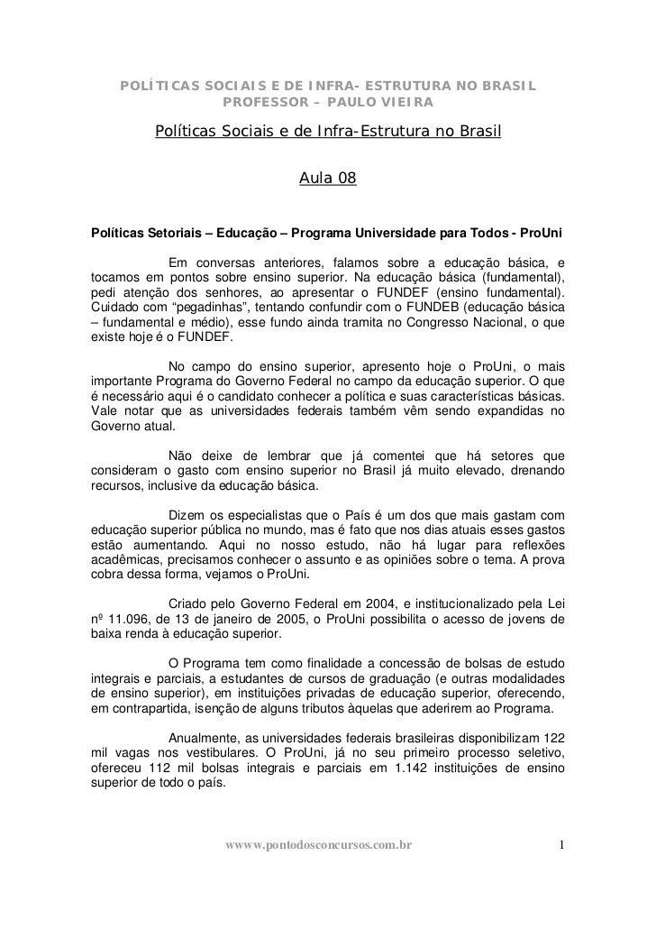 POLÍTICAS SOCIAIS E DE INFRA- ESTRUTURA NO BRASIL                 PROFESSOR – PAULO VIEIRA           Políticas Sociais e d...