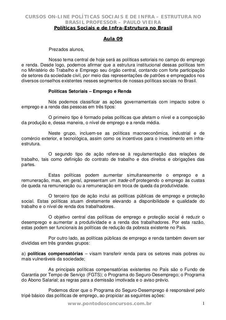 CURSOS ON-LINE POLÍTICAS SOCIAIS E DE INFRA – ESTRUTURA NO               BRASIL PROFESSOR – PAULO VIEIRA          Política...