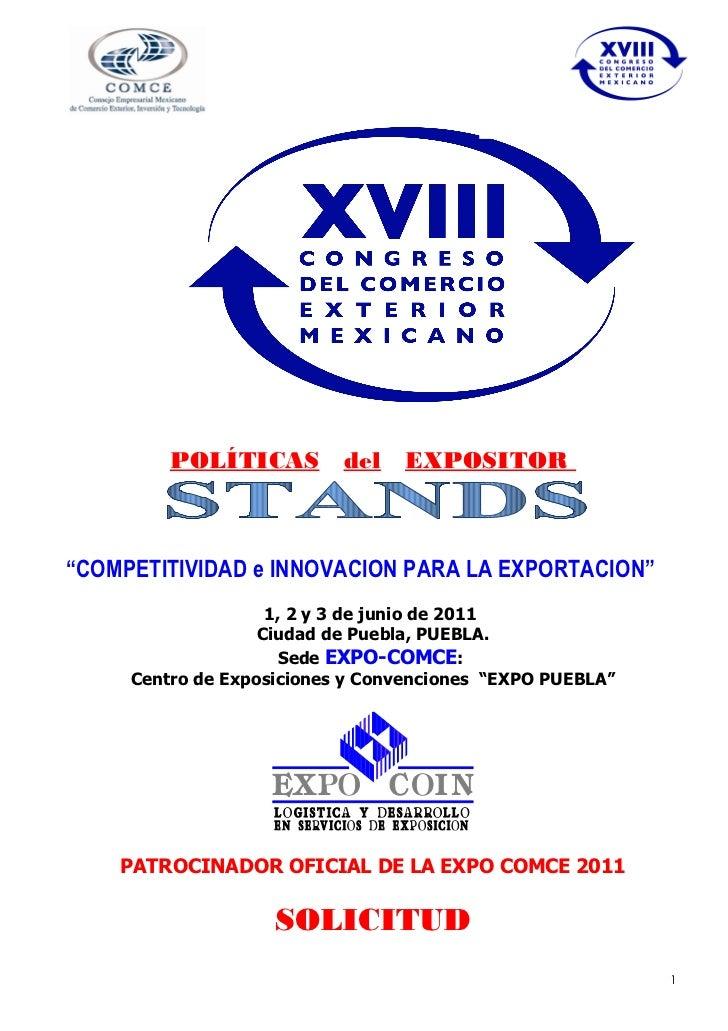 """POLÍTICAS del EXPOSITOR""""COMPETITIVIDAD e INNOVACION PARA LA EXPORTACION""""                    1, 2 y 3 de junio de 2011     ..."""