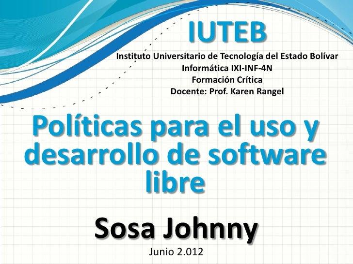 IUTEB       Instituto Universitario de Tecnología del Estado Bolívar                       Informática IXI-INF-4N         ...