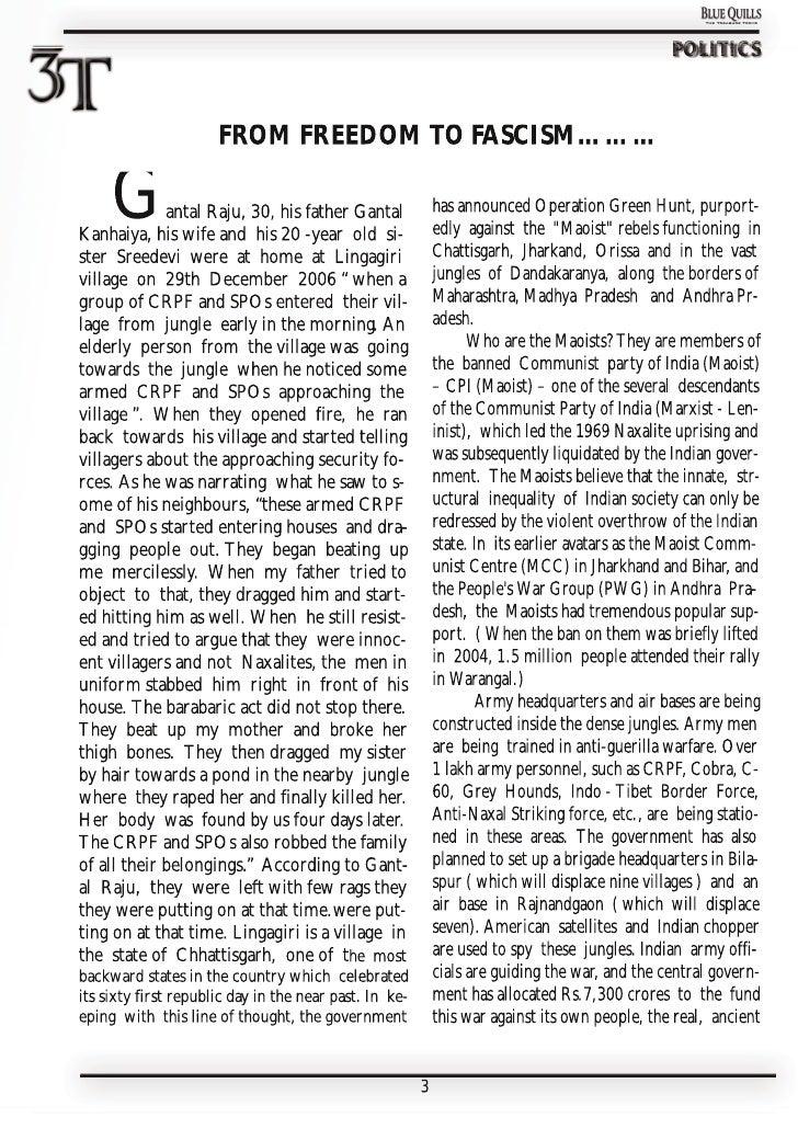 POLITICS                          FROM FREEDOM TO FASCISM………       G       antal Raju, 30, his father Gantal Kanhaiya, his...