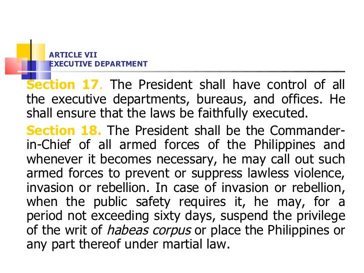 ARTICLE VII EXECUTIVE DEPARTMENT <ul><li>Section 17 .  The President shall have control of all the executive departments, ...
