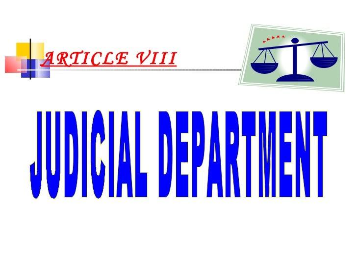 ARTICLE VIII JUDICIAL DEPARTMENT