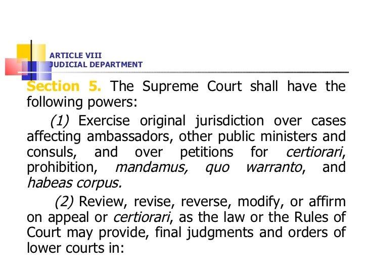 ARTICLE VIII JUDICIAL DEPARTMENT <ul><li>Section 5.  The Supreme Court shall have the following powers:  </li></ul><ul><li...