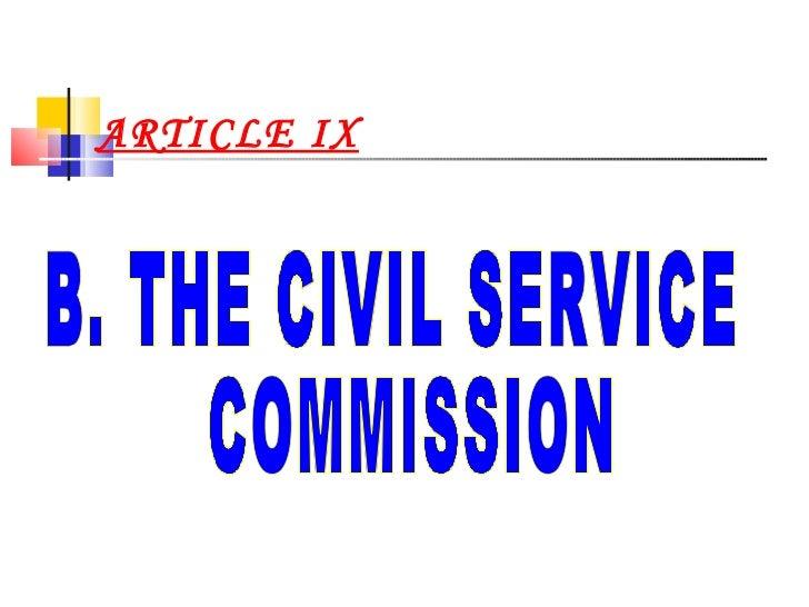 ARTICLE IX B. THE CIVIL SERVICE COMMISSION