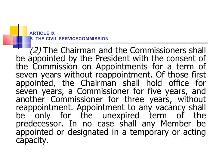 <ul><li>(2)  The Chairman and the Commissioners shall be appointed by the President with the consent of the Commission on ...
