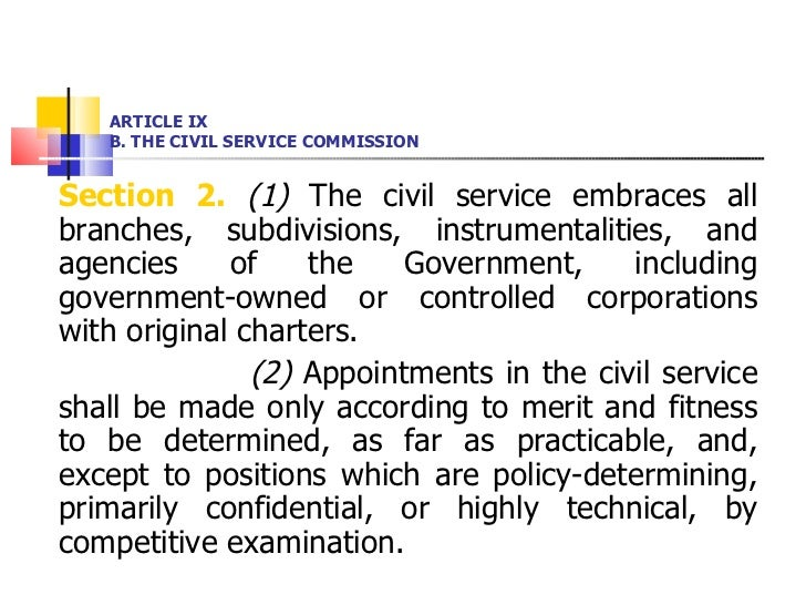 <ul><li>Section 2.   (1)  The civil service embraces all branches, subdivisions, instrumentalities, and agencies of the Go...