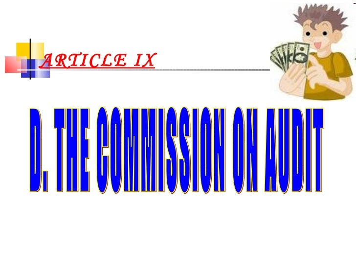 ARTICLE IX D. THE COMMISSION ON AUDIT