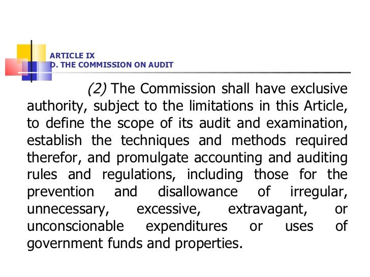 ARTICLE IX D. THE COMMISSION ON AUDIT <ul><li>(2)  The Commission shall have exclusive authority, subject to the limitatio...