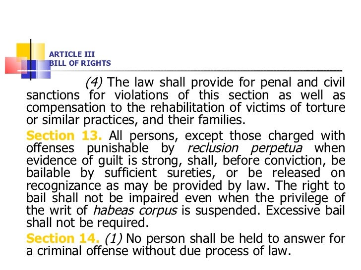 ARTICLE III BILL OF RIGHTS <ul><li>(4)  The law shall provide for penal and civil sanctions for violations of this section...