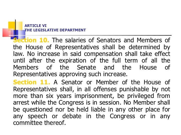 ARTICLE VI THE LEGISLATIVE DEPARTMENT <ul><li>Section 10.  The salaries of Senators and Members of the House of Representa...