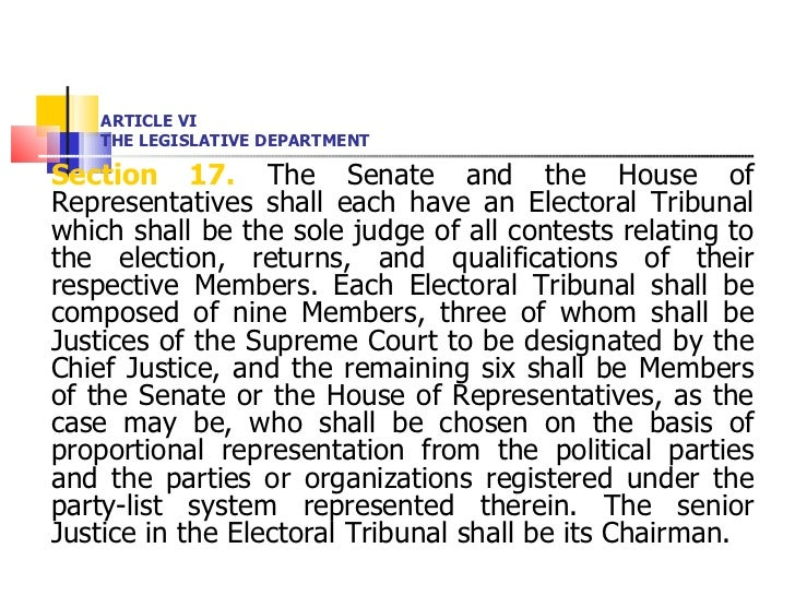ARTICLE VI THE LEGISLATIVE DEPARTMENT <ul><li>Section 17.  The Senate and the House of Representatives shall each have an ...