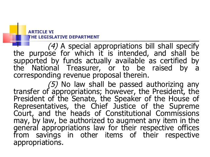 ARTICLE VI THE LEGISLATIVE DEPARTMENT <ul><li>(4)  A special appropriations bill shall specify the purpose for which it is...