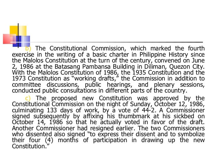 <ul><li>b)  The Constitutional Commission, which marked the fourth exercise in the writing of a basic charter in Philippin...