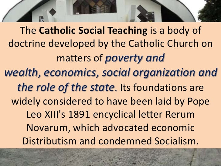 catholic social teaching in economics Catholic social teaching and the market economy:  social insurance and pensions as well as on the relationship between catholic social teaching and economics he .
