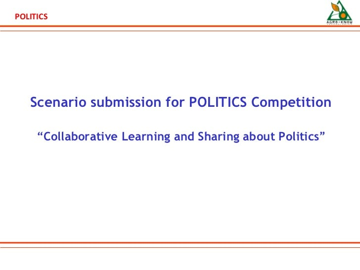 "Scenario submission for  POLITICS Competition "" Collaborative Learning and Sharing about Politics"""