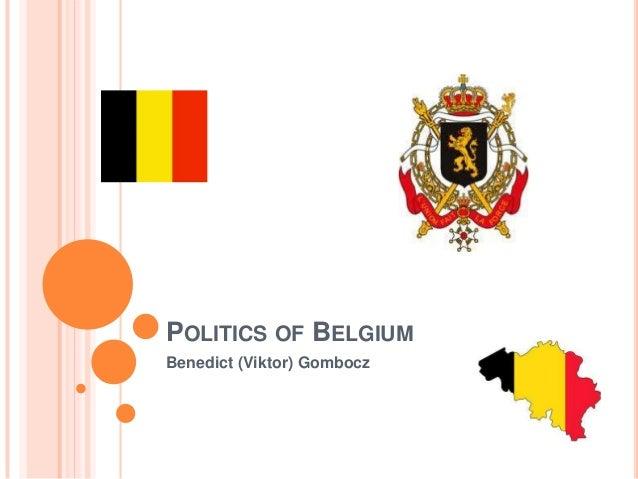 POLITICS OF BELGIUMBenedict (Viktor) Gombocz