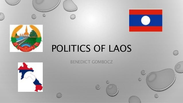 POLITICS OF LAOS BENEDICT GOMBOCZ