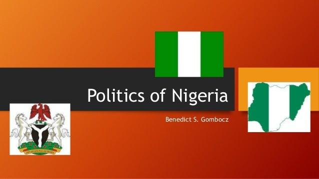 Politics of Nigeria Benedict S. Gombocz
