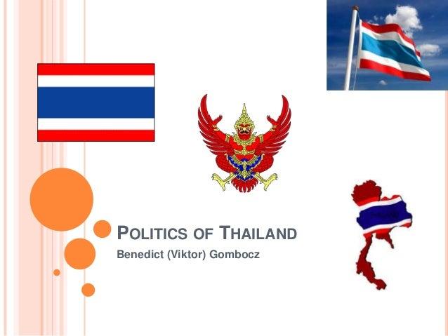 POLITICS OF THAILAND Benedict (Viktor) Gombocz
