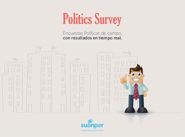 Encuestas Políticas de campo, con resultados en tiempo real.