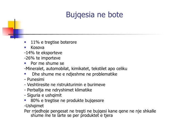 Bujqesia ne bote   <ul><li>11% e tregtise boterore </li></ul><ul><li>Kosova  </li></ul><ul><li>-14% te eksporteve  </li></...