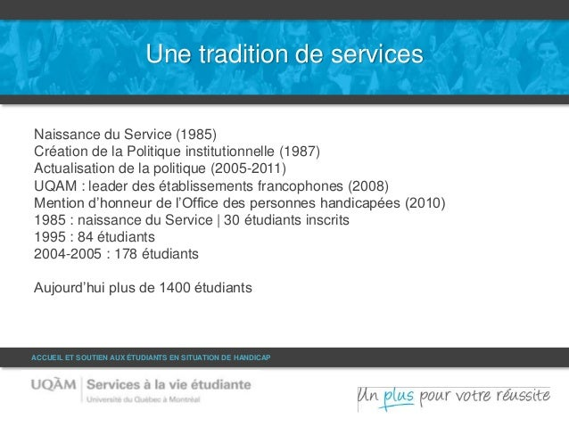 Une tradition de services  Naissance du Service (1985)  Création de la Politique institutionnelle (1987)  Actualisation de...