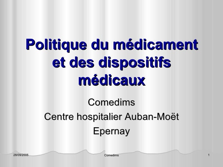 Politique du médicament et des dispositifs médicaux Comedims Centre hospitalier Auban-Moët Epernay