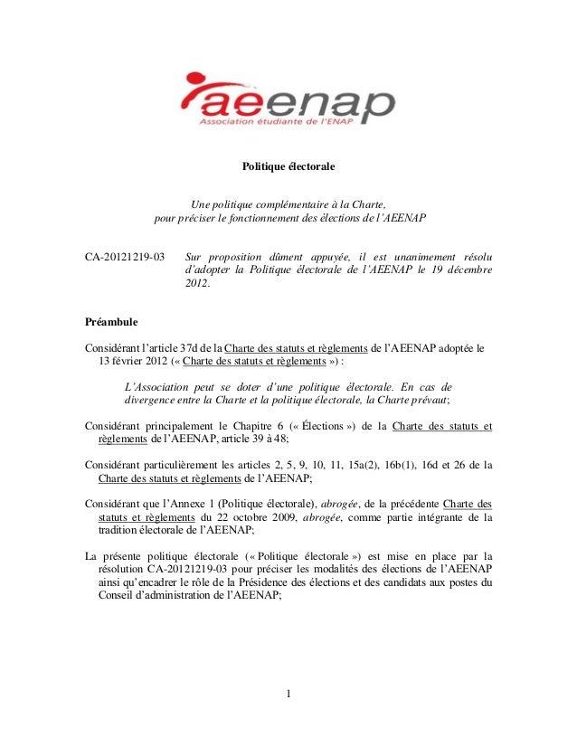 Politique électorale  Une politique complémentaire à la Charte, pour préciser le fonctionnement des élections de l'AEENAP ...