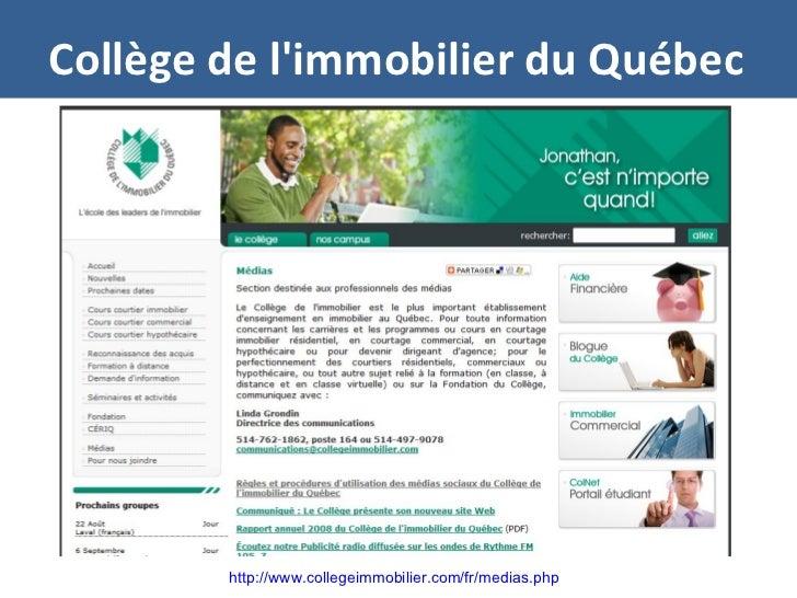 Collège de l'immobilier du Québec http://www.collegeimmobilier.com/fr/medias.php