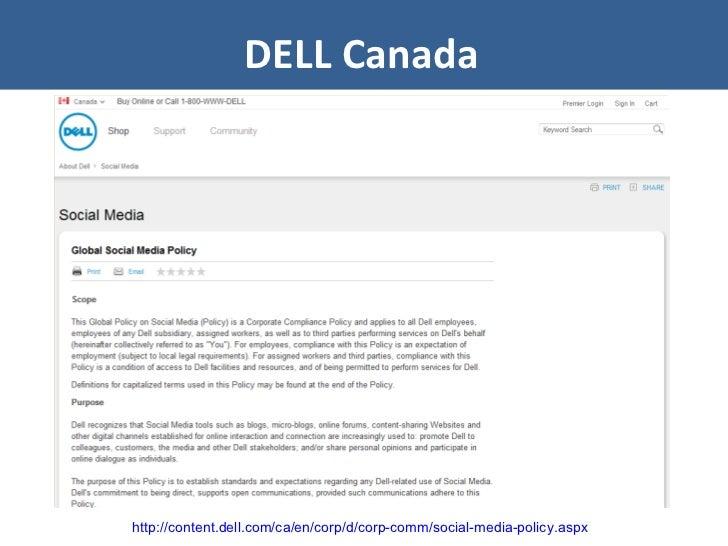 DELL Canada http://content.dell.com/ca/en/corp/d/corp-comm/social-media-policy.aspx