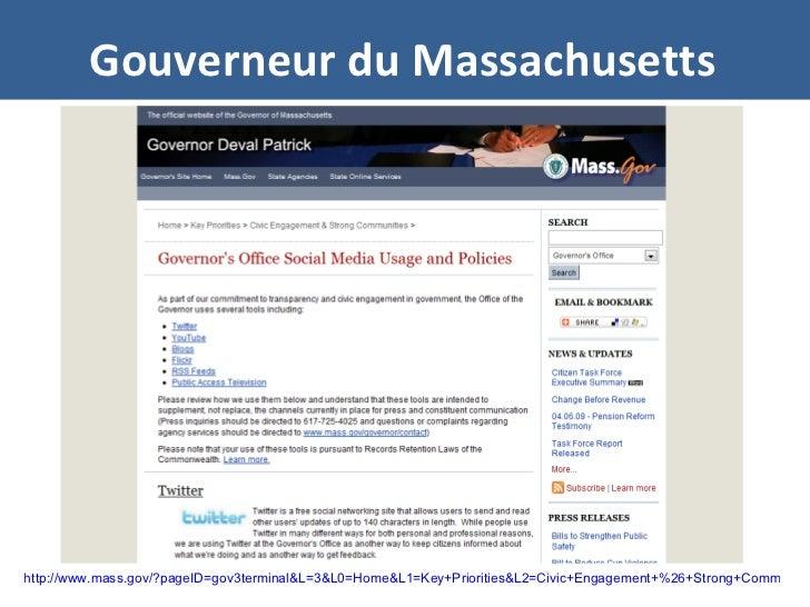 Gouverneur du Massachusetts http://www.mass.gov/?pageID=gov3terminal&L=3&L0=Home&L1=Key+Priorities&L2=Civic+Engagement+%26...