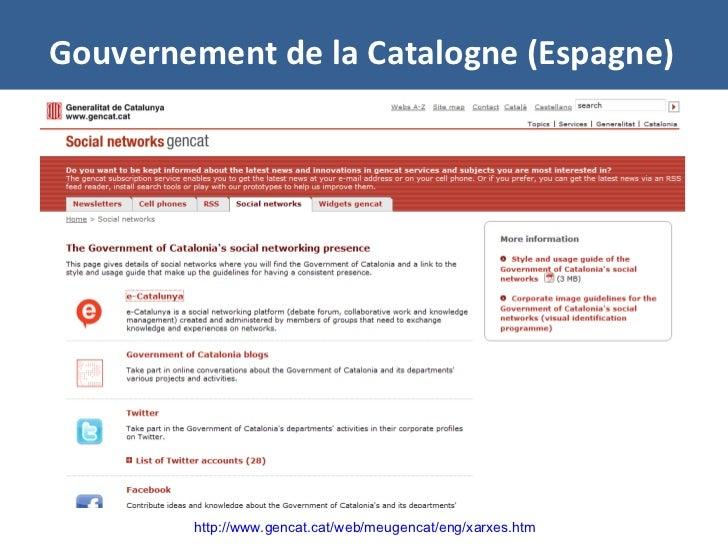 Gouvernement de la Catalogne (Espagne) http://www.gencat.cat/web/meugencat/eng/xarxes.htm