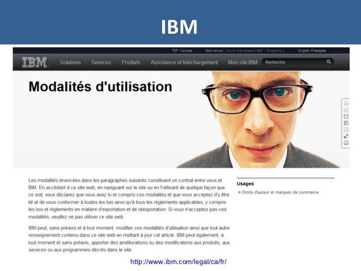 IBM http://www.ibm.com/legal/ca/fr/