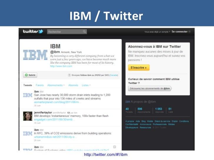 IBM / Twitter http://twitter.com/#!/ibm