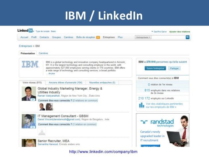 IBM / LinkedIn http://www.linkedin.com/company/ibm