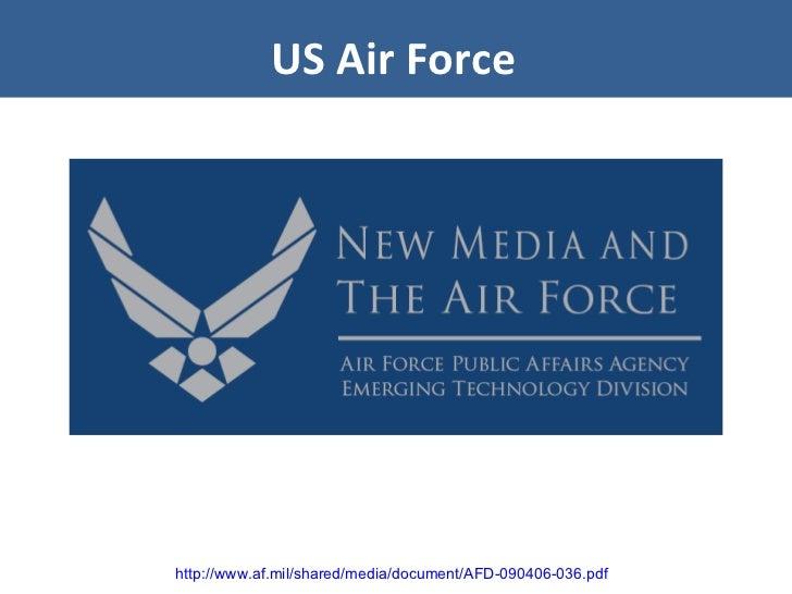 US Air Force http://www.af.mil/shared/media/document/AFD-090406-036.pdf