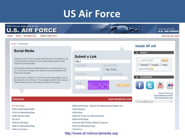 US Air Force http://www.af.mil/socialmedia.asp