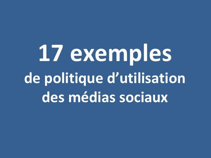 17 exemples de politique d'utilisation des médias sociaux