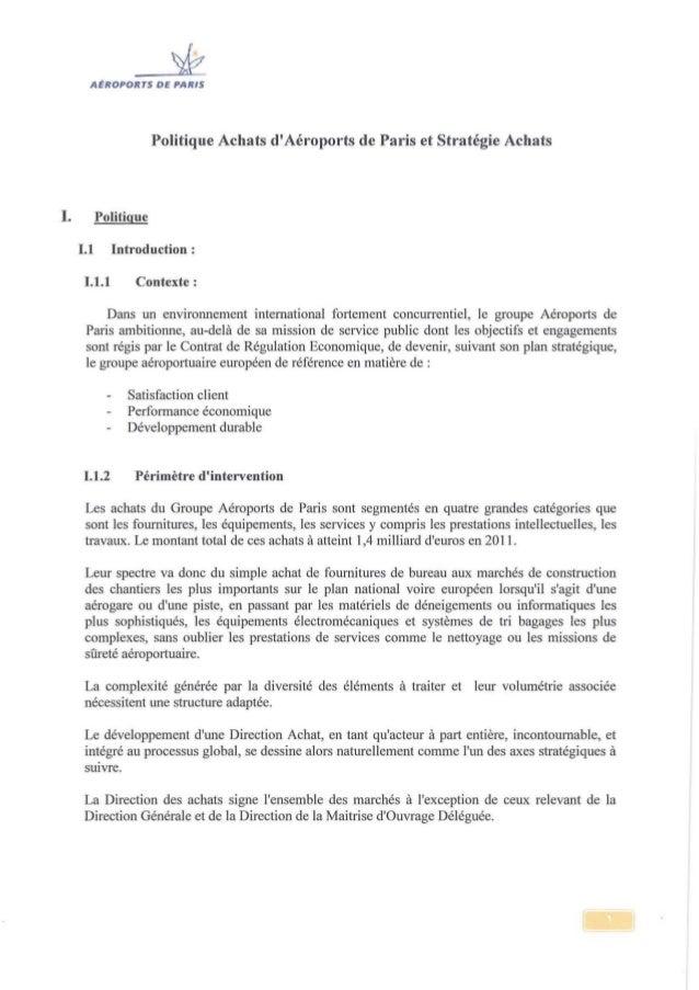 AÉROPORTS DE PARIS Politique Achats d'Aéroports de Paris et Stratégie Achats 1. Politique 1.1 Introduction : 1.1.1 Context...